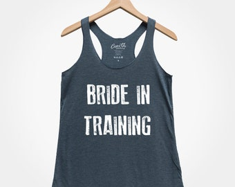 anniversary gift bride gift Bride in Training workout tank bridal shower girlfriend gift gift for her fitness shirt