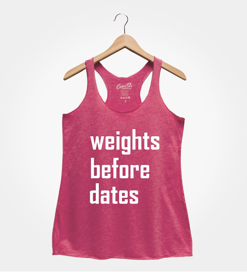 Fitness Shirt Funny Tank Top Women/'s Racerback Tank Weights Before Dates Gym Tank Weightlifting Activeawear Workout Tank Top Gym Rat