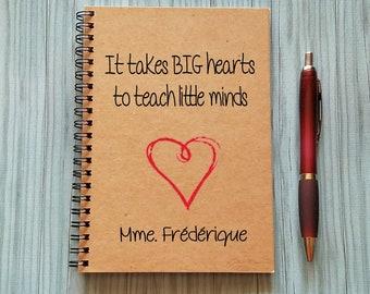 Best Teacher's Gift Writing Journal, It Takes Big Hearts to Teach Little Minds, Writing Notebook-5 x 7 Journal, Diary, Gift for Teacher