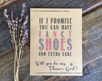 Flower Girl Card. Flower Girl Proposal. Flower Girl Gift. How to Ask Flower Girl.Rustic Flower Girl You can have fancy shoes and extra cake!