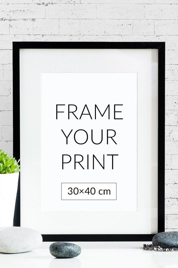 Frame Van Uw Poster Formaat 30 X 40 Cm 12 X 16 Etsy