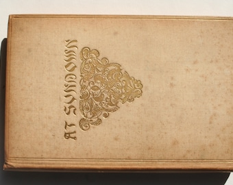 """Offers Considered...""""At Sundown"""" by John Greenleaf Whittier with hand written and signed poem on the fly-leaf by Oliver Wendall Holmes 1892."""