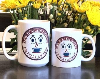 Saw It Again Coffee Mugs