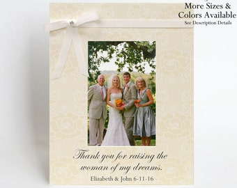 Parents of the Bride Picture Frame Gift to Mother Mom Personalized Thank you for raising the woman of my dreams Photo Frame Wedding Day Idea