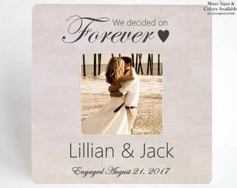 Engagement Gift to Couple PICTURE FRAME Personalized Engagement Frame Gift to Newly Engaged - We Decided On Forever - Custom Photo Frame
