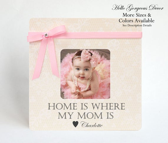 Mother Gift To Mom Picture Frame Ideas Birthday New Mommy Push