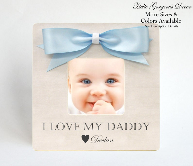 Dad Father Gift Personalized Picture Frame From Baby