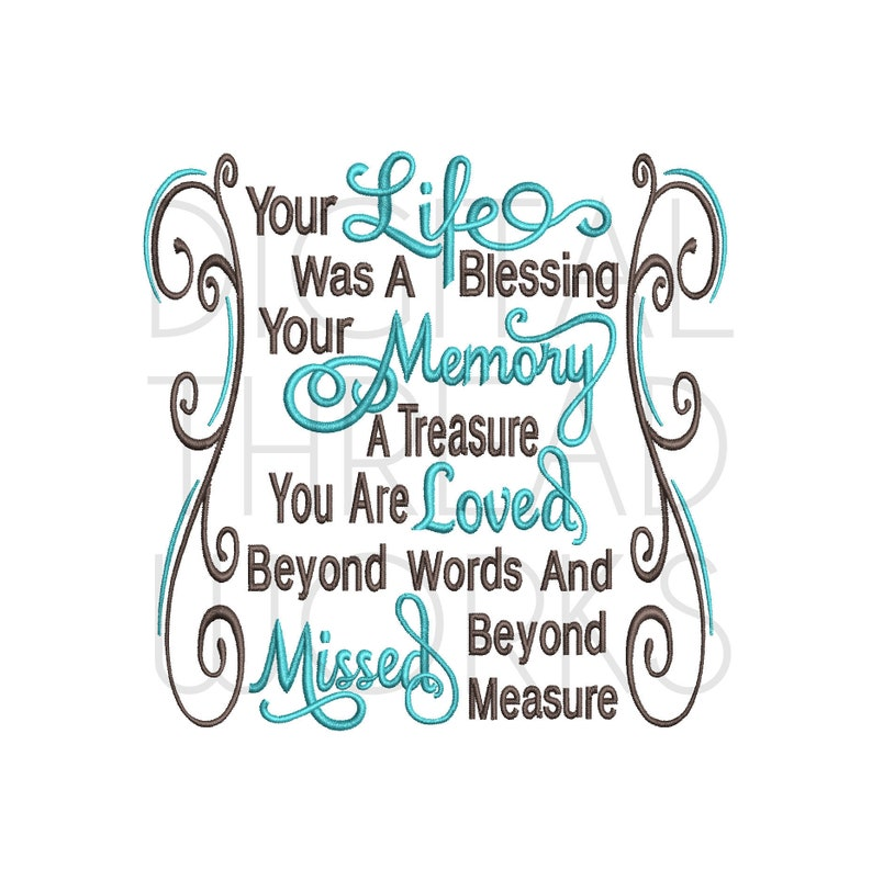Sympathy Memory Your Life Was A Blessing Machine Embroidery image 0