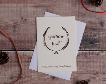 Custom listing for Laura. Rude christmas card, Rose Gold foiled, funny christmas card, greetings card, offensive, adult, banter, xmas, you'r
