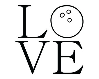 Love Bowling Sticker / Love Bowling Decal for Yeti Tumbler / Love Bowling Car Sticker / Love Sports
