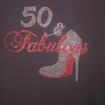 50 & Fabulous Rhinestone Custom Lightweight Fashion BIRTHDAY Rhinestone Shirt| Custom Rhinestone T-Shirt | Rhinestone Tshirt