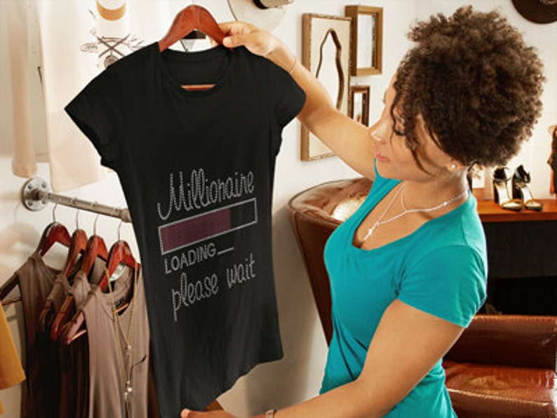 Millionaire Loading....Please Wait Rhinestone Shirt Custom image 0