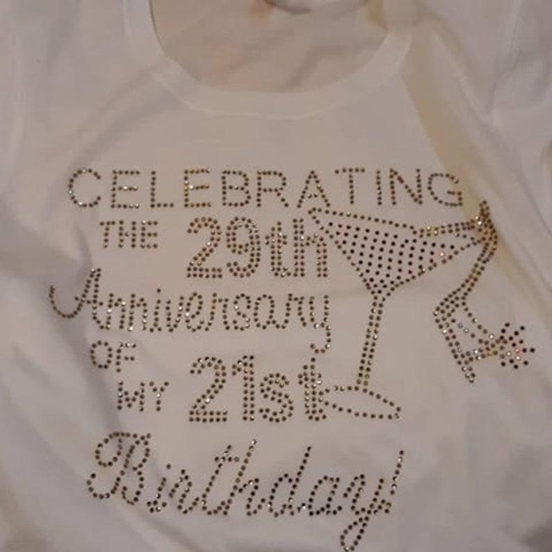 Celebrating the 29th Anniversary of 21st Birthday T-shirt image 0