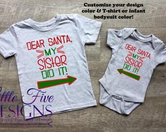 6e2803d2995 Dear Santa My Sister Did it! Sibling Shirt Set