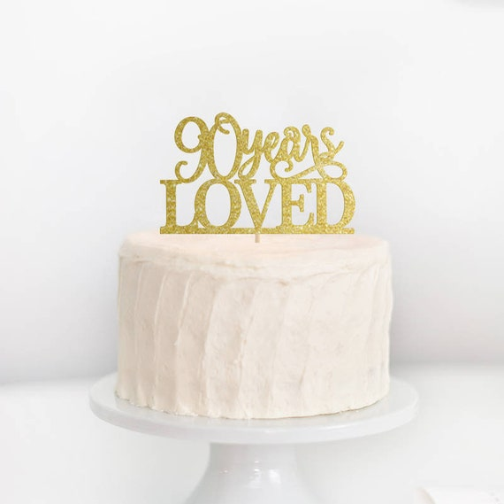 90 Years Loved Cake Topper 90th Birthday Decorations Happy Ninety