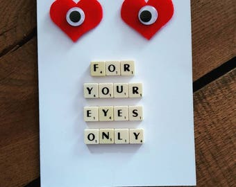 For your eyes only, Valentine's day Card, anniversary card, card for him, card for her, card for wife, card for hubby, card for girlfriend