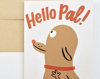 Hello, Pal! Greeting Card