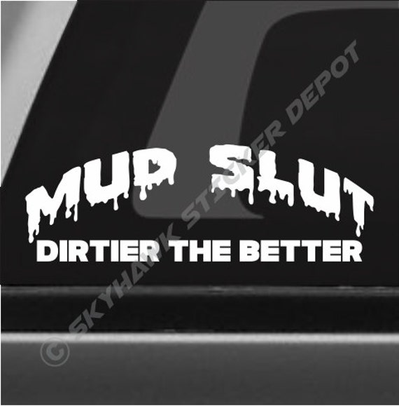 Off Road Mud Slut Windshield Decal Sticker Fits Jeep Truck SUV