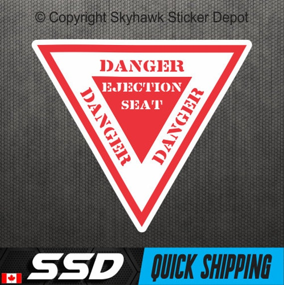 Danger Ejection Seat Warning Sticker Vinyl Decal Funny