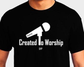 Created to Worship Microphone - Christian T-Shirt - Christian Apparel - Faith Shirt - Religious Shirt