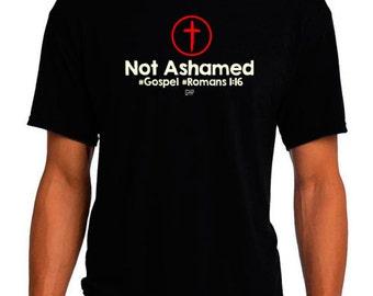 Romans 1:16 Christian T-Shirt - Not Ashamed - Christian Apparel - Faith Shirt - Religious Shirt