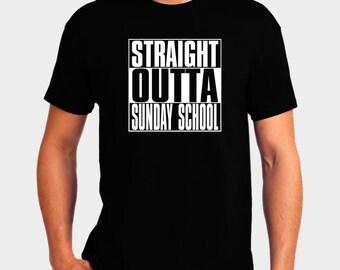 Straight Outta Sunday School - Christian T-Shirt - Christian Apparel - Faith Shirt - Religious Shirt