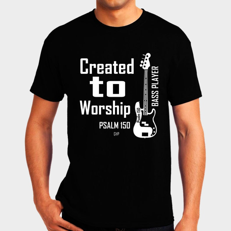 Created to Worship Bass  Christian T-Shirt  Christian image 0