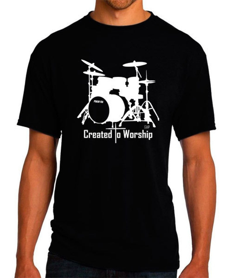 Created to Worship Drums  Christian T-Shirt  Christian image 0