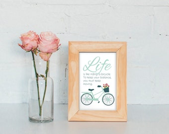 10x15 cm Printable Quote 'Life is like riding a bicycle' | instant download | positive life quote | bicycle quote | inspirational print