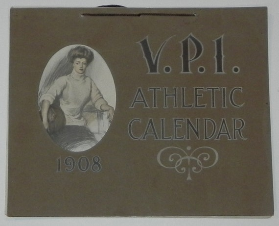 Virginia Tech Calendar.Beautiful 1908 Virginia Tech Virginia Polytechnic Institute Athletics Photographic Calendar