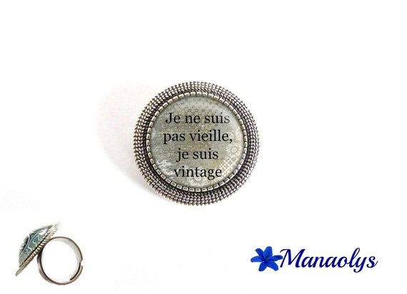"""Ring adjustable round silver aged, humor, """"I'm not old, I'm vintage"""" 171 glass cabochons"""