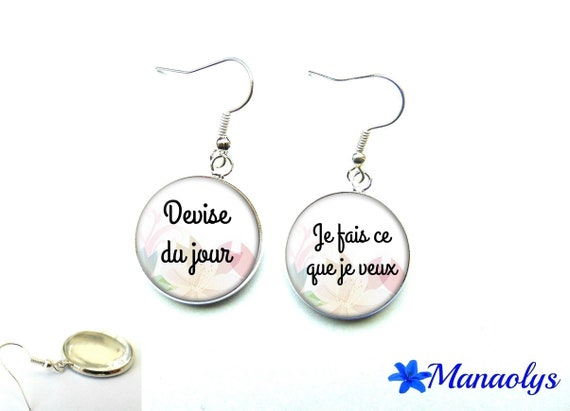 "Message earrings ""motto of the day: I do what I want"", 2524 glass cabochons"