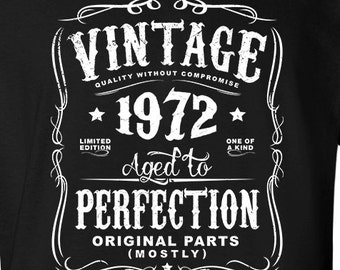 Birthday T-shirt MADE IN 1972 Aged To Perfection Party Gift Choose colour//Size
