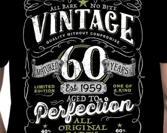 de57e63b2 60th Birthday Gift For Men and Women - Vintage 1959 Aged To Perfection  Mostly Original Parts T-shirt Gift More colors available V-60-1959