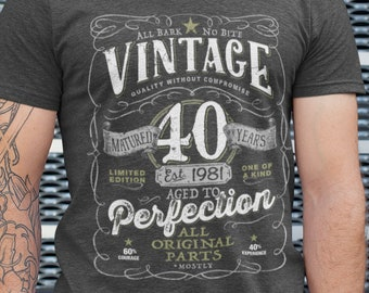 40th Birthday Shirt For Men and Women born in 1981 - Vintage 1981 Aged To Perfection Mostly Original Parts T-shirt Gift idea.  V-40-1981