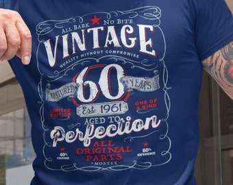 60th Birthday Gift For Men and Women - Vintage 1961 Aged To Perfection Mostly Original Parts T-shirt Gift More colors available V-60-1961