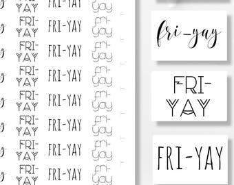 Printable Planner Stickers, Functional Stickers, Fri-Yay ,  Printable Stickers, Planner Supplies, Printable Planner Quotes