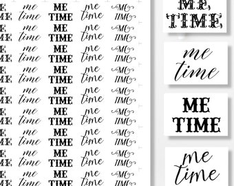Me Time, Printable Planner Stickers, Functional Stickers, Printable Stickers, Planner Supplies, Printable Planner Quotes