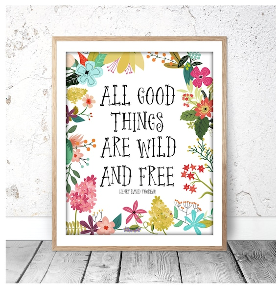 photograph regarding Free Printable Artwork to Frame known as Multi Measurements, All Constructive Elements Are Wild And Free of charge, Printable Estimates, Printable Artwork, Wall Artwork, Henry David Thoreau