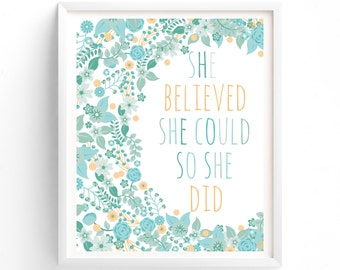 Printable Quotes, Wall Art Prints, Printable Art, Wall Art, Instant Download Print, She Believed She Could So She Did