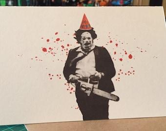 Texas Chainsaw Massacre Leatherface Birthday Card