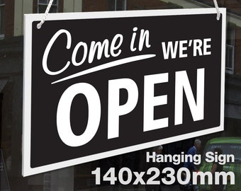 21 COLOURS SHOP WINDOW LARGE COME IN WE/'RE OPEN /& CLOSED RIGID HANGING SIGN