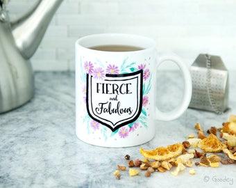 Fierce and Fabulous, Mug0008