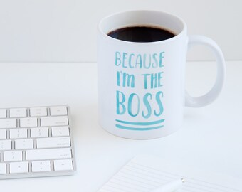 Because I'm the Boss, Mug0016