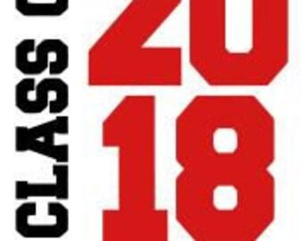 DIY Class Of 2018 Vinyl Decal, Graduation, Senior, Laptop Decal, Tablet Decal, Car Window Decal, School Colors, Stainless Steel Mug Decal