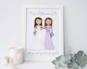 Will you be my Maid of Honor - Bridesmaid Proposal - Bridesmaid thank you gift  - Maid of Honour Gift - Personalised Bridesmaid Gift - Art