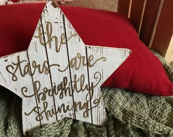The stars are brightly shining wooden star sign