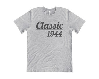 a02195c3 Classic 1944, 75th Birthday Gift, 75th Birthday Tshirt, 75, Classic 1944  Shirt, 1944 Birthday Gift, 1944 Birthday Shirt