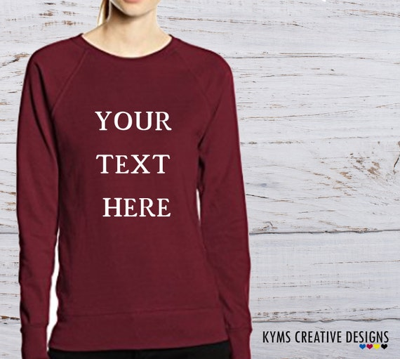 Custom Womens Sweatshirts Personalised Jumpers Womans fitted  5d1ae27d98