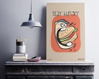 Stay Hungry - Poster